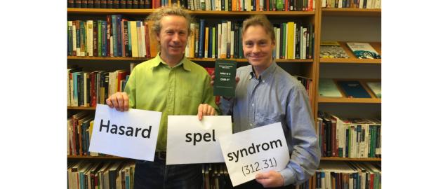Hasardspelsyndrom är det nya namnet. Jakob Jonsson & Per Carlbring (forskare vid Stockholms universitet)